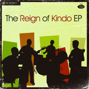 The+Reign+Of+Kindo+EP